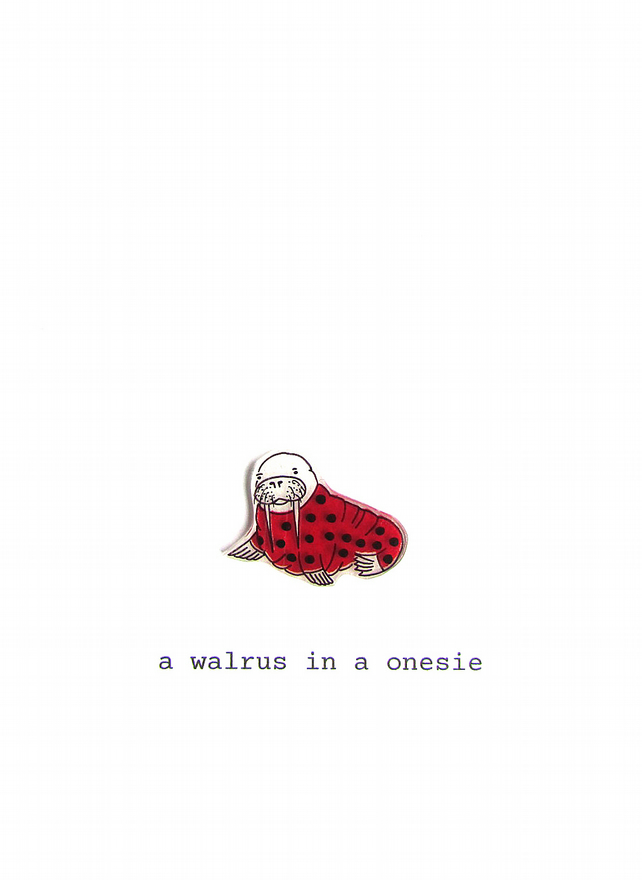 card - a walrus in a onesie