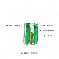 new baby card - we are family -  courgette family