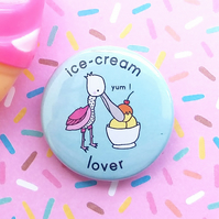 badge - ice-cream lover  - 38mm badge