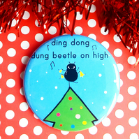 badge - ding dong dung beetle on high - 58mm badge