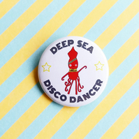 badge - deep sea disco dancer - 38mm squid badge