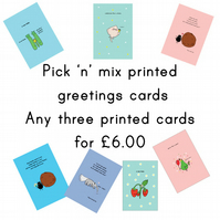 Pick 'n' mix printed greetings cards -  three cards for 6.00