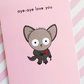 valentine's day card - aye-aye love you