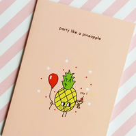 birthday card - party like a pineapple - pineapple card