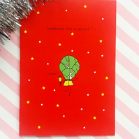celebrate like a sprout  - christmas card