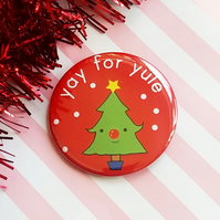 christmas badge - yay for yule - 38mm pin badge