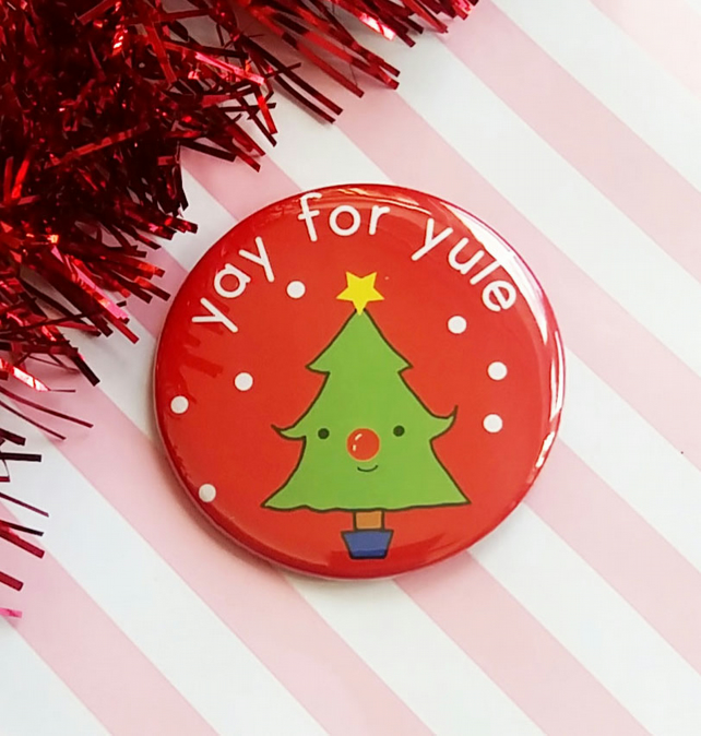 badge - yay for yule - 58mm christmas tree badge