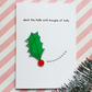 christmas card - deck the halls - handmade card