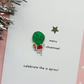 christmas card - celebrate like a sprout  - handmade card