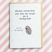 motivational card - tough as a tardigrade