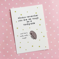 postcard - tough as a tardigrade - a6 postcard - motivational card