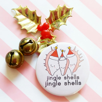 jingle shells christmas badge -  45mm handmade pin badge
