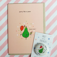 party like a pear - card and badge set