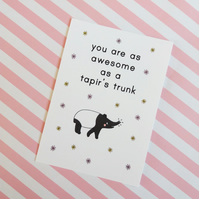 postcard - awesome tapir - a6 postcard - motivational card
