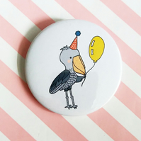 birthday shoebill  - 58mm handmade badge - bird badge