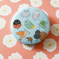 inspirational insects badge  - 58mm pin badge - insect badge