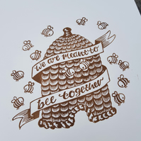 We are meant to bee together:  Original A4 handprinted lino-cut