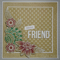 Unique handmade floral card - 'Hello Friend' - vintage style