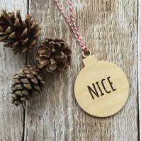 Wooden 'Nice ' Bauble