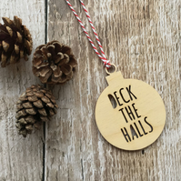 Wooden 'Deck The Halls' Bauble