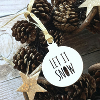 White Acrylic 'Let It Snow' Bauble