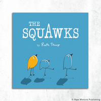 The Squawks Rhyming Picture Book by Ruth Thorp (paperback)