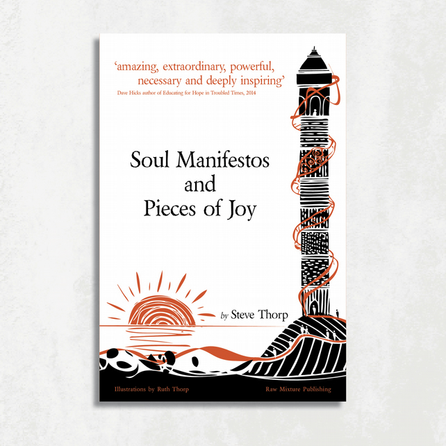 Soul Manifestos and Pieces of Joy paperback book