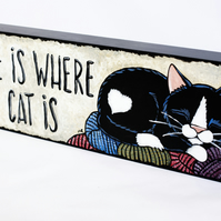 Home is Where My Cat Is - Tuxedo Cat with Wool - Original Painting on Wood (MDF)