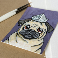 Pug in a Paper Hat - Original ACEO