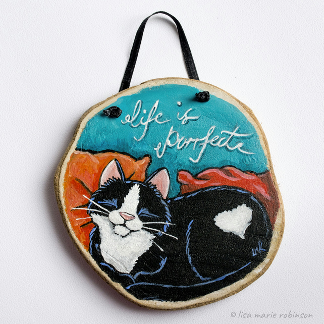 Life is Purrfect - Cat Painting on Wood Slice