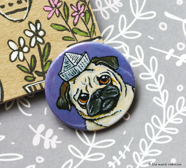 Cute Pug Wearing Paper Hat Badge - 38mm