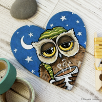 Sleepy Owl Coffee Tea Drinker - Hand Painted Heart Shaped Magnet