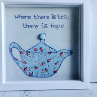 "Teapot Picture ""Where there is Tea, there is Hope"""
