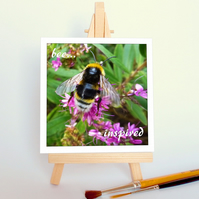 'Bee...inspired' with a wooden display easel. Free UK P & P