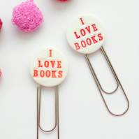 """ I Love Books""  bookmark, giant paperclip"