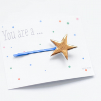 You are a ...Star gold porcelain bobbypin