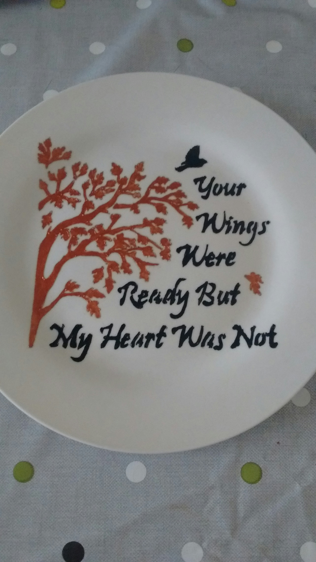 Hand painted my heart was not ready memory rememberence plate