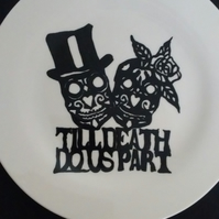 Hand painted Till Death do Us Part plate, wedding, engagement,love, personalised