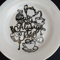 Hand painted Always time for tea silhouette side plate