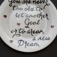 Hand painted Never too old to dream side plate