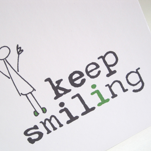keep smiling greeting card