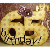 It's your 65th birthday! card