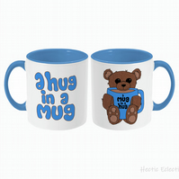 Teddy bear giving you a 'A Hug in a Mug'