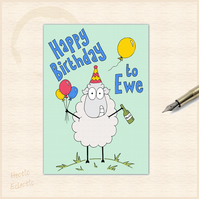 Happy Birthday to Ewe - party time cartoon sheep card