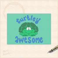 Turtley awesome turtle card