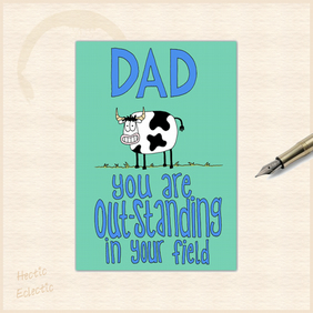Dad you are outstanding - fathers day card or birthday card for Dad