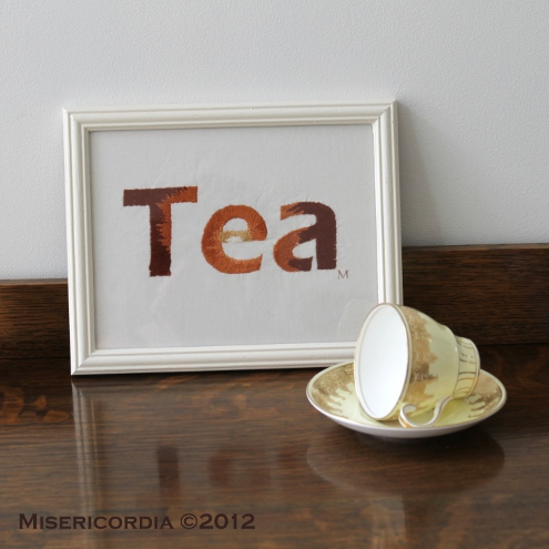 Hand Embroidered Typography - Tea