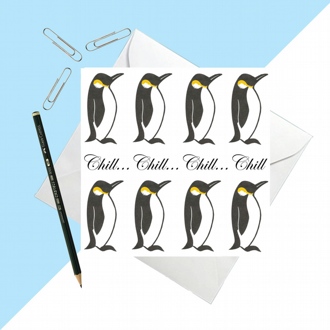 Chill...Penguin Card