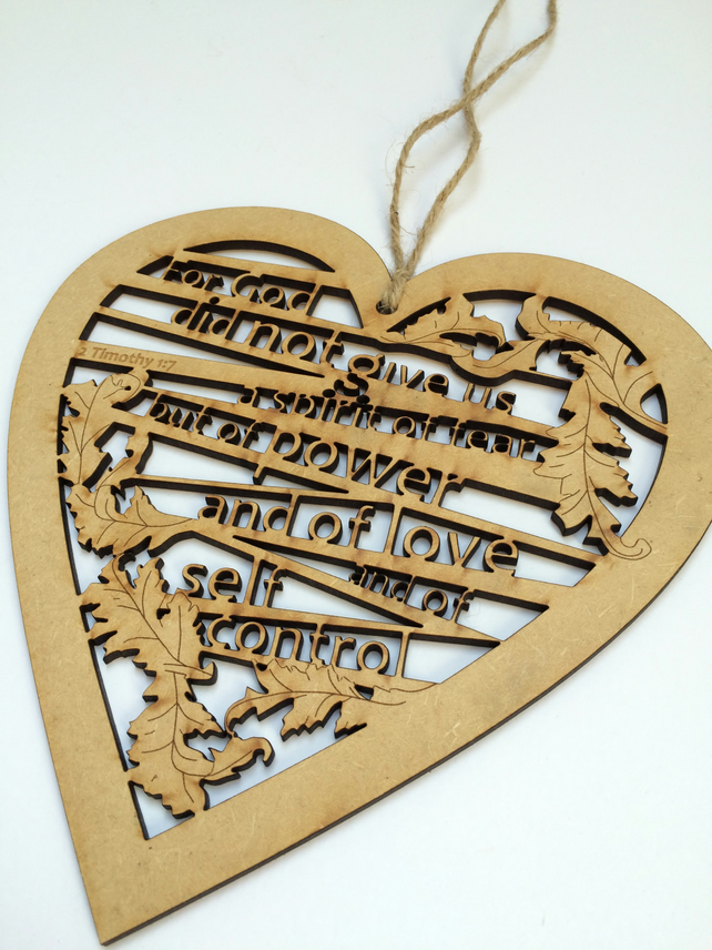 Medium wooden heart - God did not give us a spirit of fear (2 Timothy 1:7)