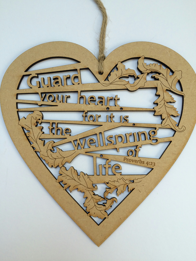 Large wooden heart - Guard your heart (Proverbs 4:23)